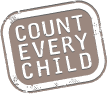 COUNT EVERY CHILD